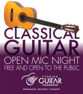 Florida Guitar Foundation presents OPEN MIC Night! @ MCM Recital Hall
